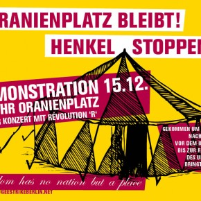 CALL FOR DEMONSTRATION: We are all Oranienplatz and we will stay all! ///  Wir sind alle Oranienplatz und Wir bleiben Alle!